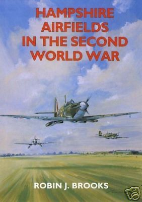HAMPSHIRE AIRFIELDS IN THE SECOND WORLD WAR (BOOK)